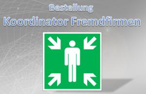 Bestellung Koordinator Fremdfirmen