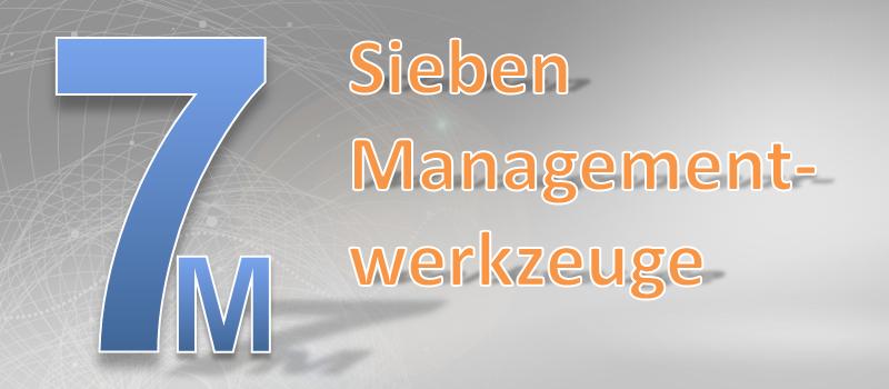 M/ - Sieben Managementwerkzeuge