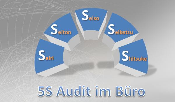 5A Audit im Büro