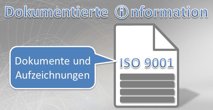 Dokumentierte Information ISO 9001:2015