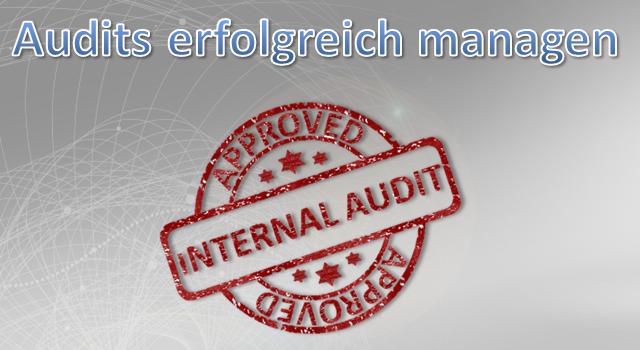 Interne Audits erfolgreich managen