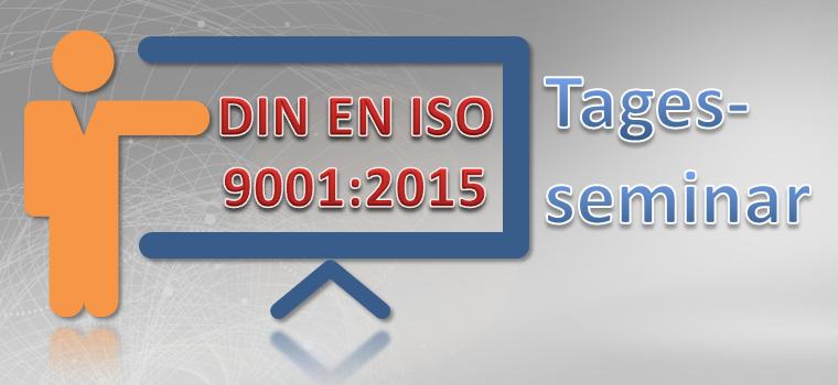 Tagesseminar ISO 9001:2015 Seminarpaket