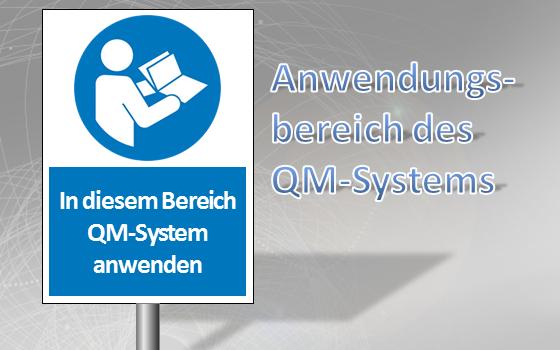 Anwendungsbereich QMS