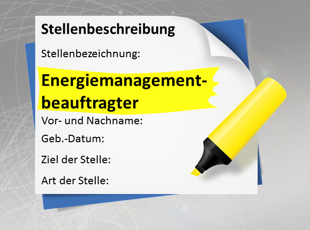 Stellenbeschreibung Energiemanagementbeauftragter