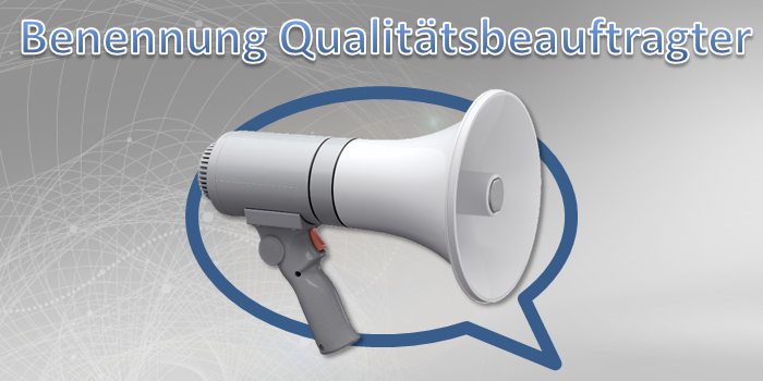 Benennung Qualitätsmanagementbeauftragter