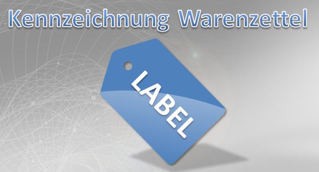 Produktkennzeichnung Warenzettel