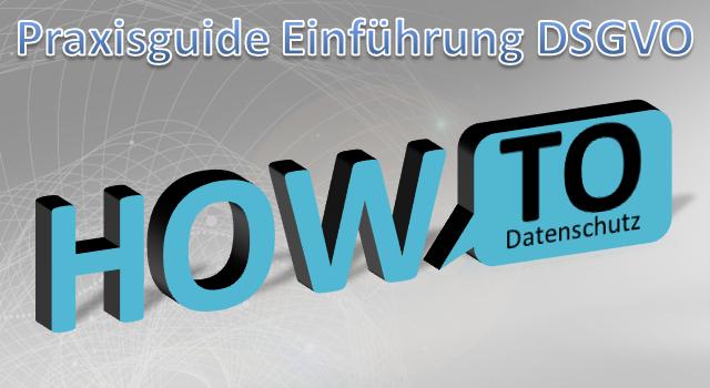 Praxisguide Datenschutz DSGVO