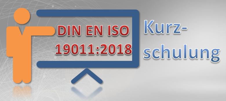DIN EN ISO 19011:2018 Kurzschulung