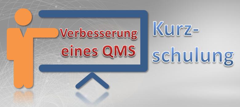 Verbesserung des QM-Systems Kurzschulung