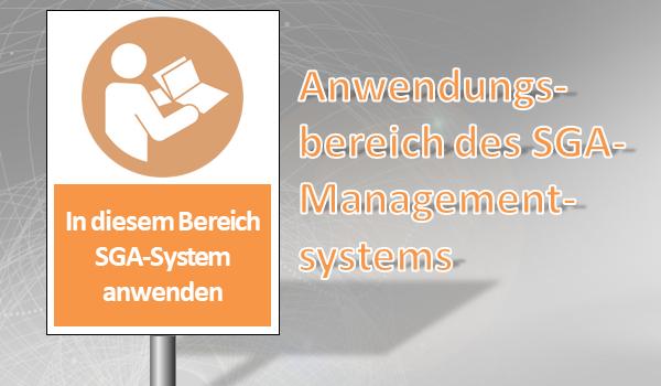 Anwendungsbereich SGA-Managementsystem
