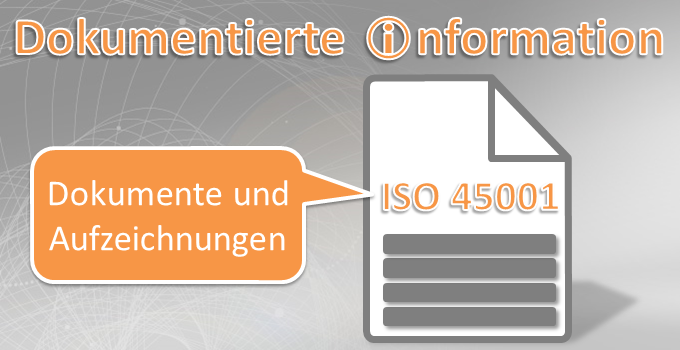 Dokumentierte Information ISO 45001:2018