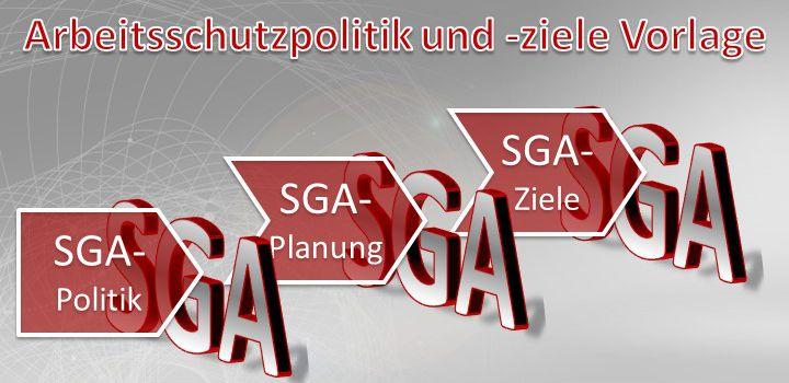 SGA-Politik und SGA-Ziele Vorlage