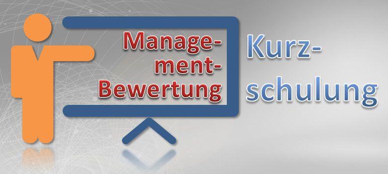 Managementbewertung Kurzschulung